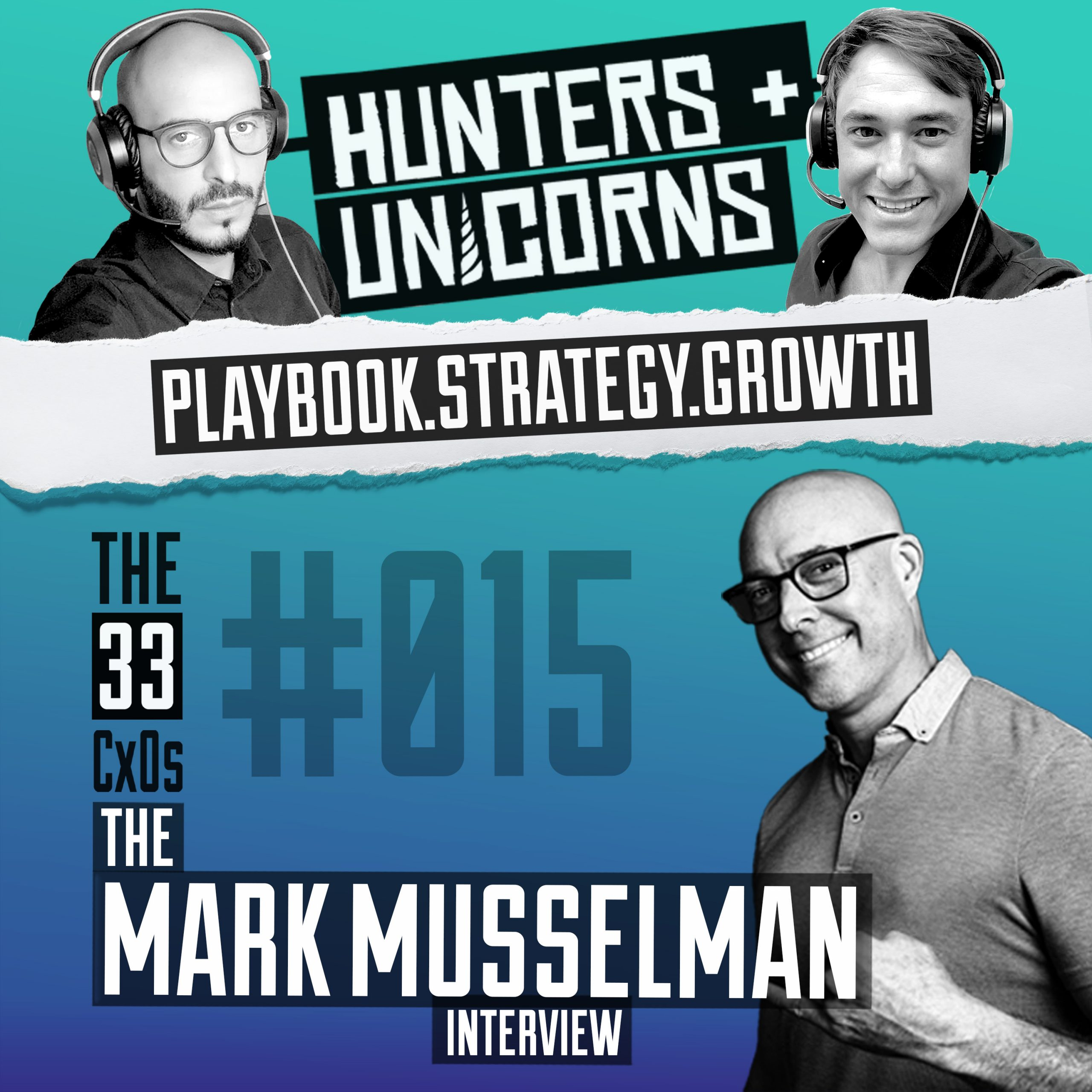 Mark Musselman the 33 CxOs by Hunters and Unicorns